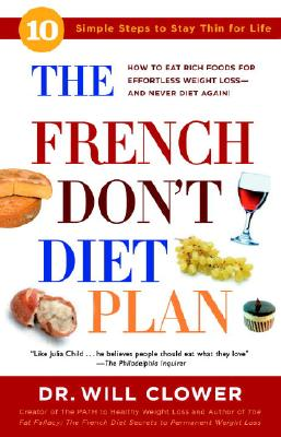 The French Don't Diet Plan: 10 Simple Steps to Stay Thin for Life Cover Image
