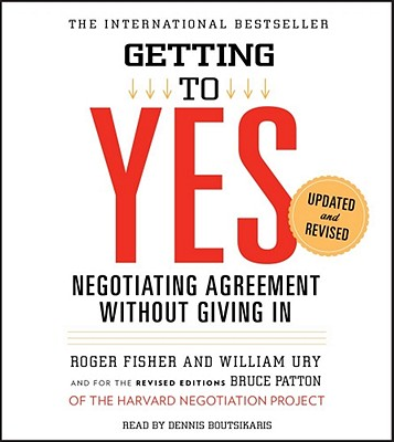 Getting to Yes: How to Negotiate Agreement Without Giving In Cover Image