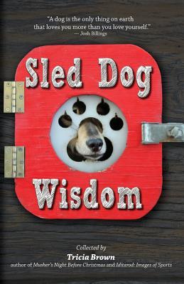 Cover for Sled Dog Wisdom
