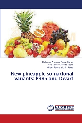 New pineapple somaclonal variants: P3R5 and Dwarf Cover Image