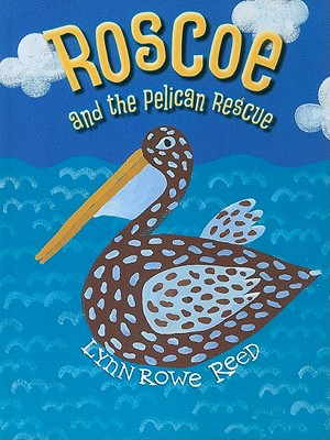 Roscoe and the Pelican Rescue Cover