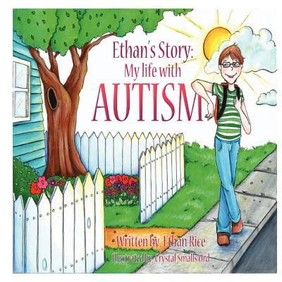 Ethan's Story: My Life With Autism Cover Image