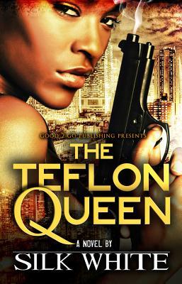 The Teflon Queen Cover Image