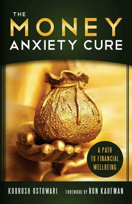 The Money Anxiety Cure: A Path to Financial Wellness Cover Image