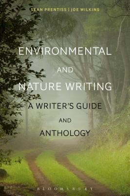 Environmental and Nature Writing: A Writer's Guide and Anthology Cover Image