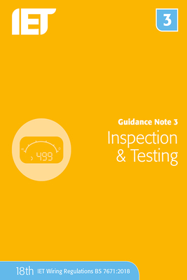 Guidance Note 3: Inspection & Testing (Electrical Regulations) Cover Image