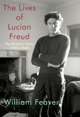 The Lives of Lucian Freud: The Restless Years, 1922-1968 Cover Image