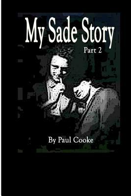 My Sade Story Part 2 Cover Image