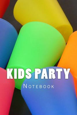 Kids Party: Notebook Cover Image