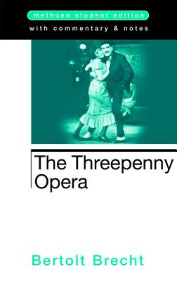 The Threepenny Opera (Student Editions) Cover Image