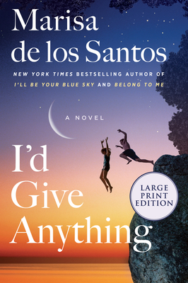 I'd Give Anything: A Novel cover