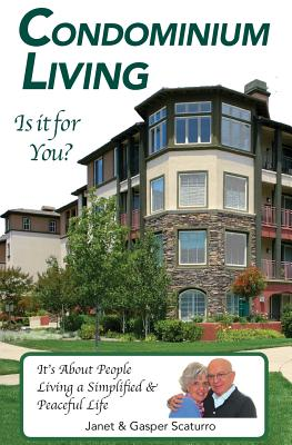 Condominium Living, Is It for You?: It's about People Cover Image