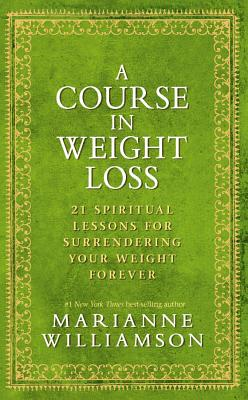 A Course in Weight Loss Cover