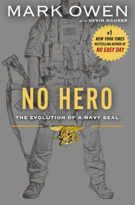 No Hero: The Evolution of a Navy SEAL Cover Image