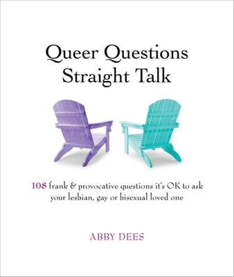 Queer Questions Straight Talk Cover