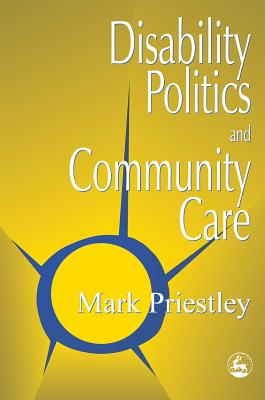 Disability Politics and Community Care: Cover Image