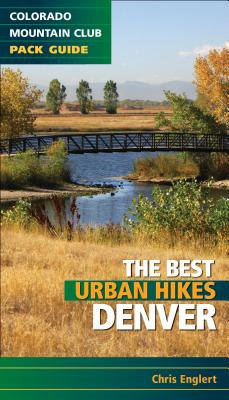 Best Urban Hikes: Denver Cover Image