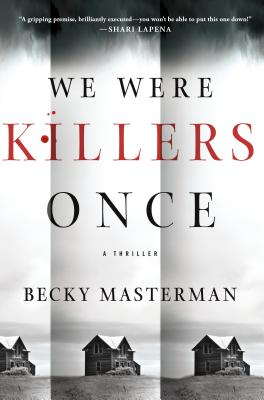 We Were Killers Once: A Thriller (Brigid Quinn Series #4) Cover Image