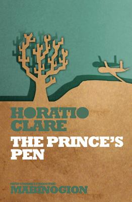 The Prince's Pen (New Stories from the Mabinogion) Cover Image