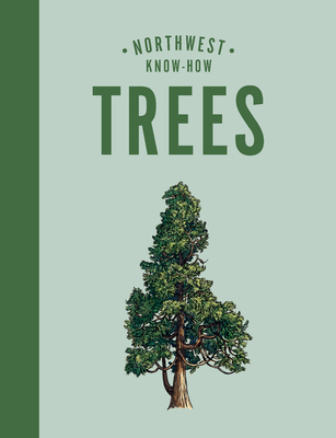 Northwest Know-How: Trees Cover Image