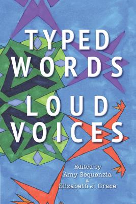 Typed Words, Loud Voices Cover Image