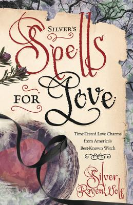 Silver's Spells for Love Cover