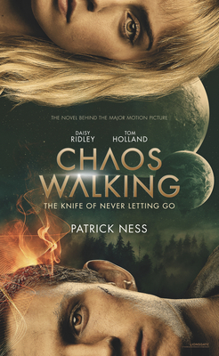 Chaos Walking Movie Tie-in Edition: The Knife of Never Letting Go Cover Image