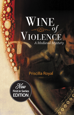 Wine of Violence (Medieval Mysteries #1) Cover Image