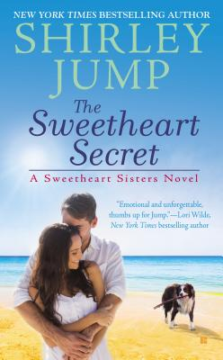 Cover for The Sweetheart Secret (A Sweetheart Sisters Novel #3)