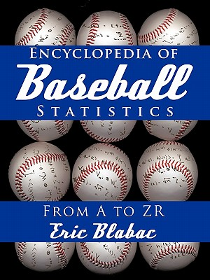 Encyclopedia of Baseball Statistics: From A to Zr Cover Image
