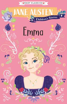 Jane Austen Children's Stories: Emma Cover Image
