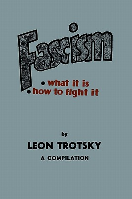 Fascism: What It Is, How to Fight It: A Compilation Cover Image