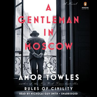A Gentleman in Moscow: A Novel Cover Image