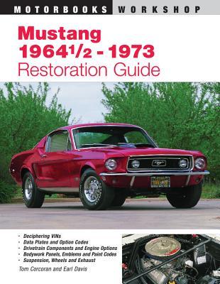 Mustang 1964 1/2 - 73 Restoration Guide (Motorbooks Workshop) Cover Image