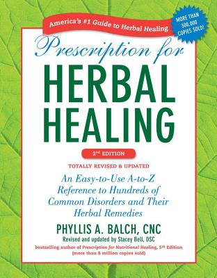 Cover for Prescription for Herbal Healing, 2nd Edition