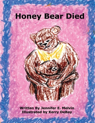 Honey Bear Died Cover Image