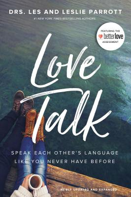 Love Talk: Speak Each Other's Language Like You Never Have Before cover