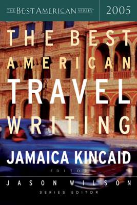 The Best American Travel Writing 2005 (The Best American Series ®) Cover Image