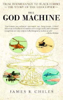The God Machine: From Boomerangs to Black Hawks: The Story of the Helicopter Cover Image