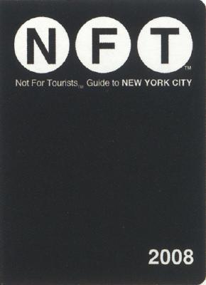 Not for Tourists Guide to New York City [With Foldout Map] Cover Image