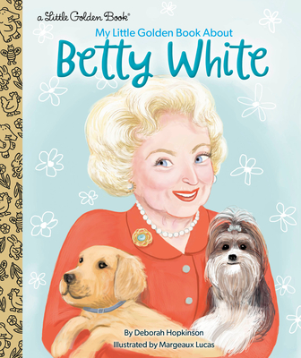 My Little Golden Book About Betty White Cover Image