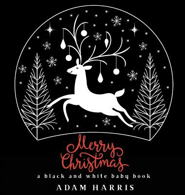 Merry Christmas: A Black and White Baby Book Cover Image