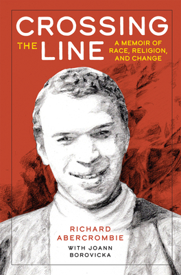 Crossing the Line: A Memoir of Race, Religion, and Change Cover Image