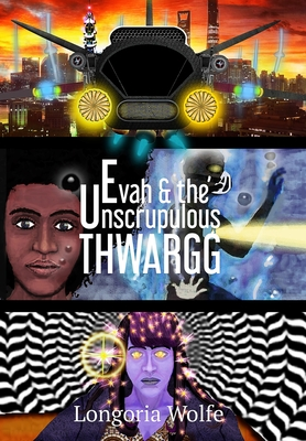 Evah & the Unscrupulous Thwargg (Enhanced) Cover Image