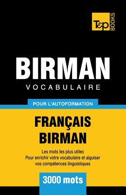 Vocabulaire Français-Birman pour l'autoformation - 3000 mots (French Collection #66) Cover Image