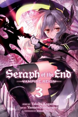 Seraph of the End, Vol. 3: Vampire Reign Cover Image