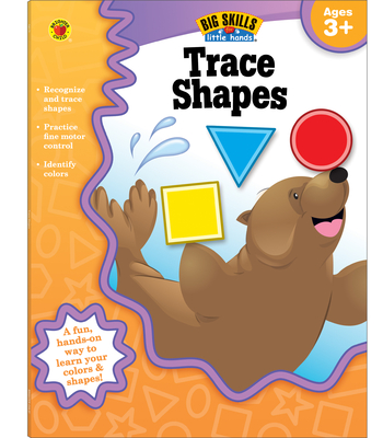 Trace Shapes, Ages 3 - 5 (Big Skills for Little Hands) Cover Image