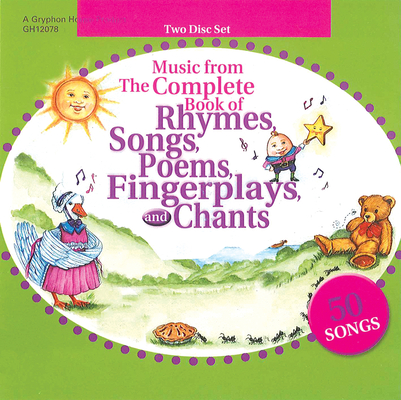Music from the Complete Book of Rhymes, Songs, Poems, Fingerplays and Chants Cover Image