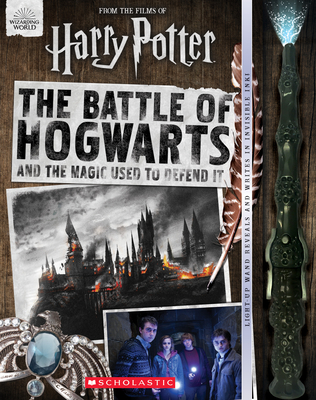 The Battle of Hogwarts and the Magic Used to Defend It (Harry Potter) Cover Image