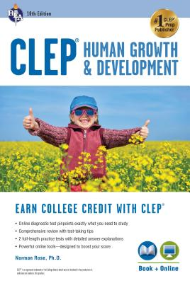 Clep(r) Human Growth & Development, 10th Ed., Book + Online (CLEP Test Preparation) Cover Image